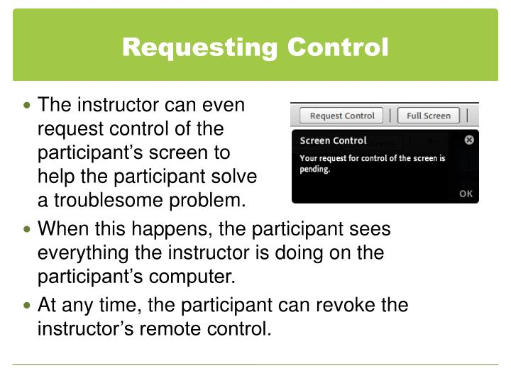Requesting Control