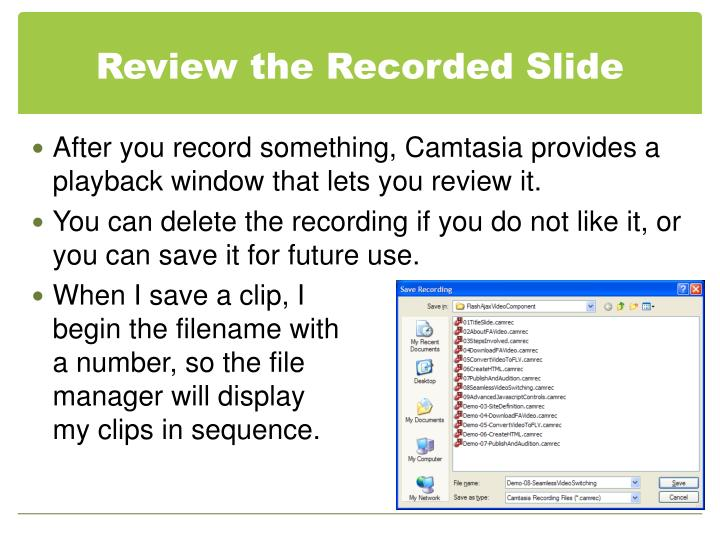 Review the Recorded Slide