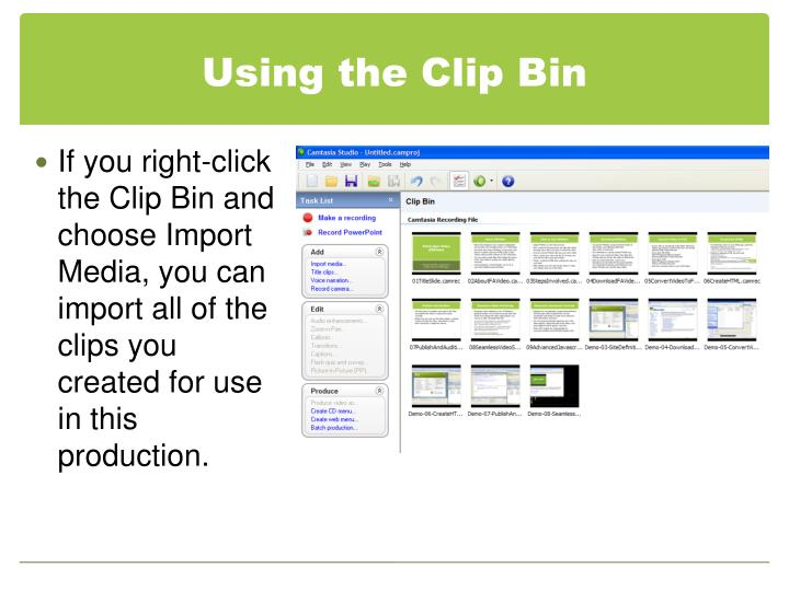 Using the Clip Bin