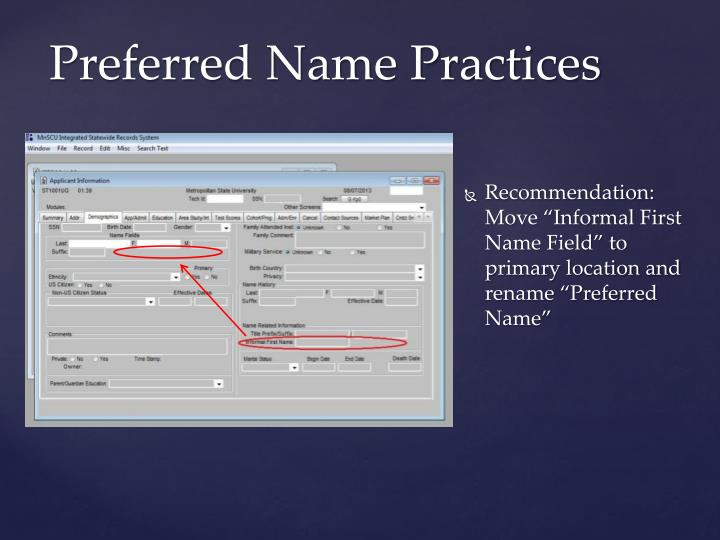 "Recommendation: Move ""Informal First Name Field"" to primary location and rename ""Preferred Name"""