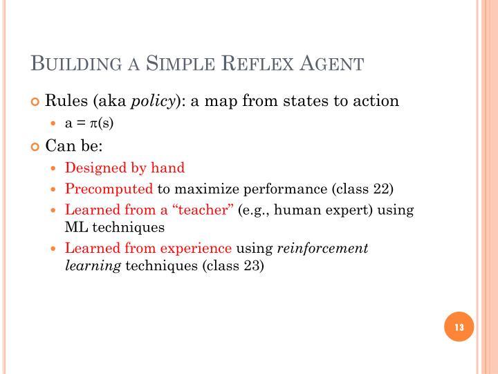 Building a Simple Reflex Agent
