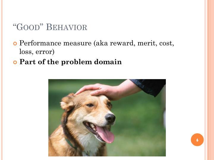 """Good"" Behavior"