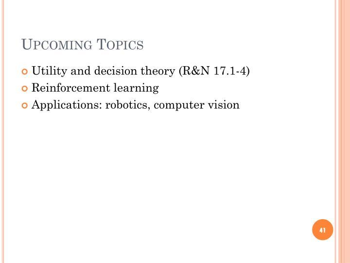 Upcoming Topics