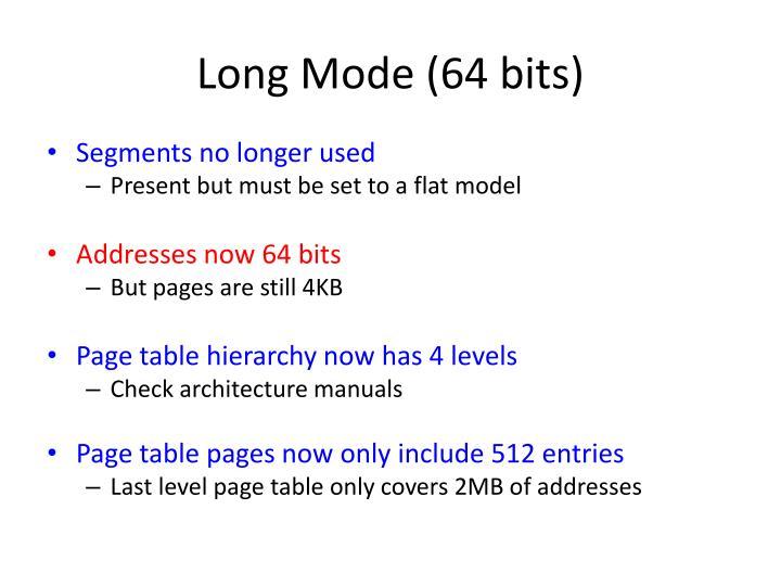 Long Mode (64 bits)