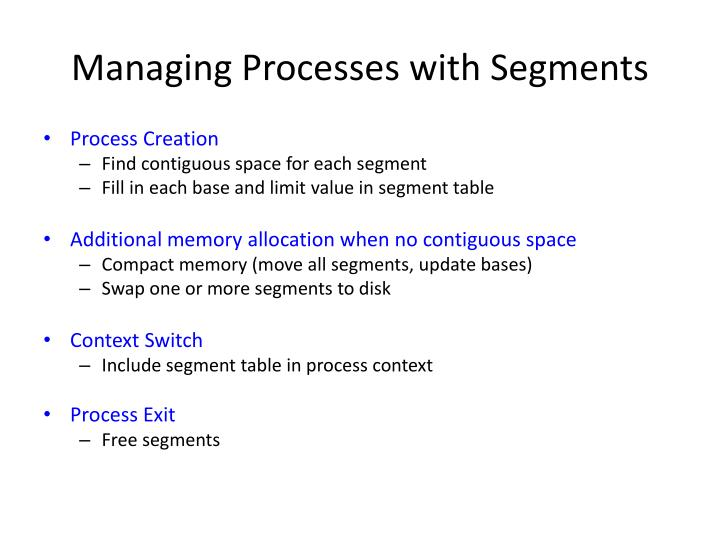 Managing Processes with Segments