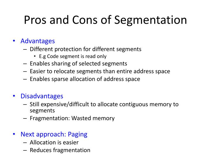 Pros and Cons of Segmentation