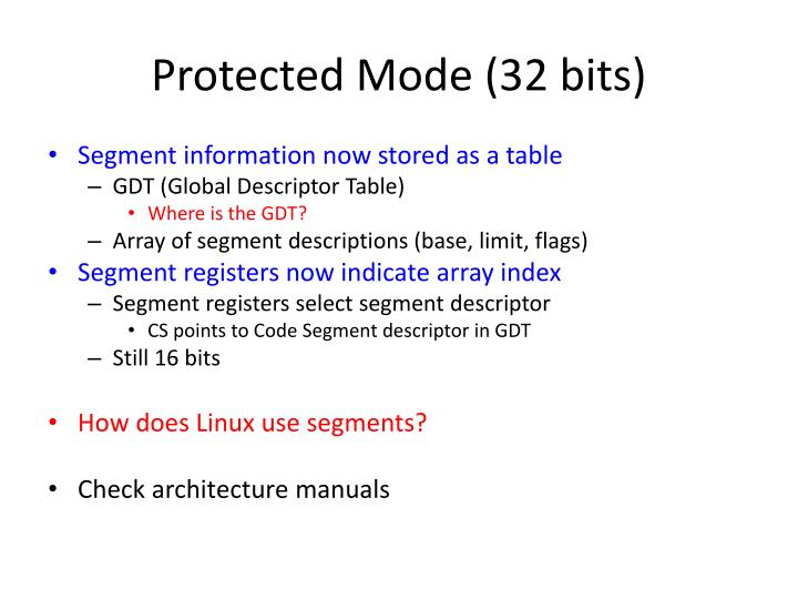 Protected Mode (32 bits)