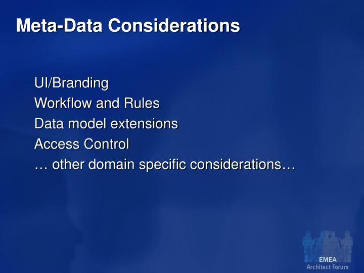 Meta-Data Considerations