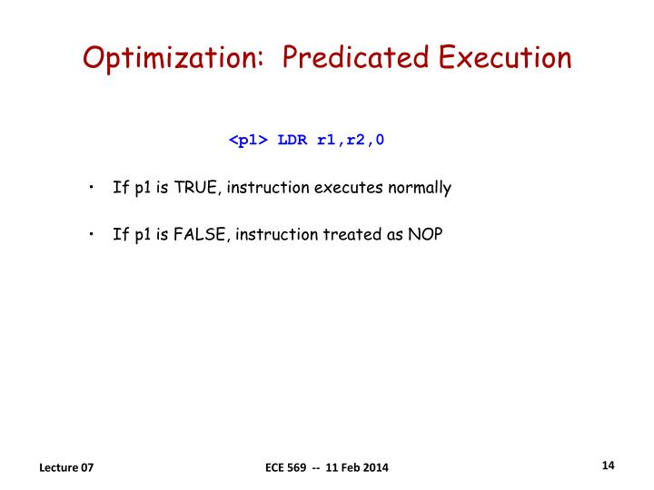 Optimization:  Predicated Execution