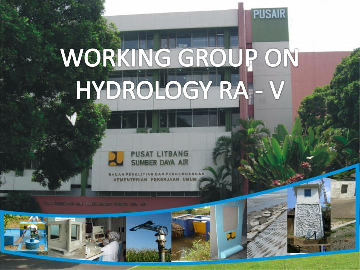 WORKING GROUP ON HYDROLOGY RA - V