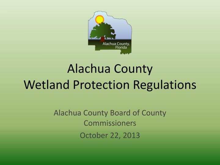 Alachua county wetland protection regulations