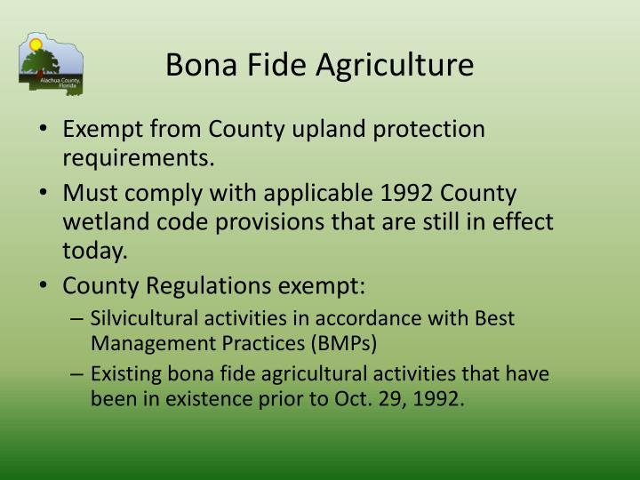 Bona Fide Agriculture