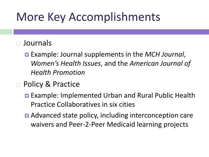 More Key Accomplishments