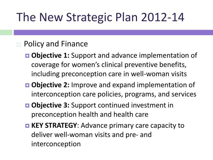 The New Strategic Plan 2012-14