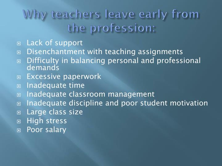 Why teachers leave early from the profession: