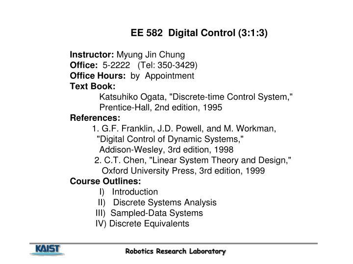 EE 582  Digital Control (3:1:3)