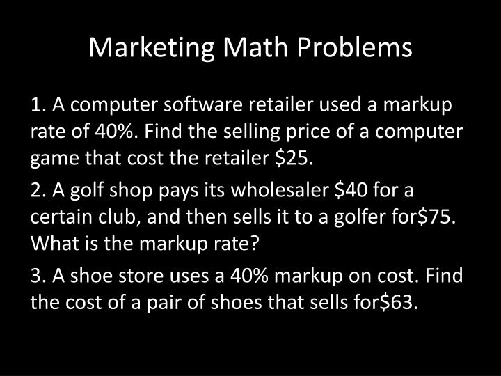 Marketing Math Problems