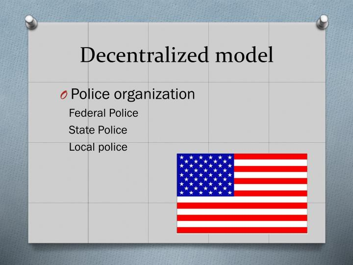 Decentralized model