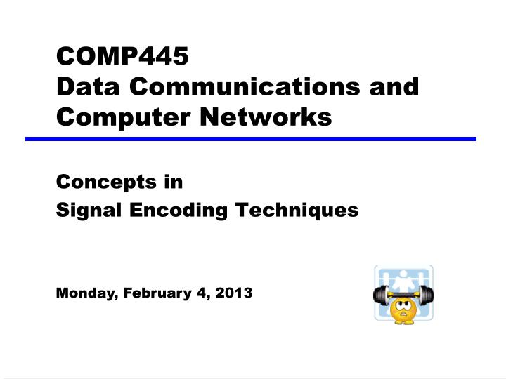 Comp445 data communications and computer networks