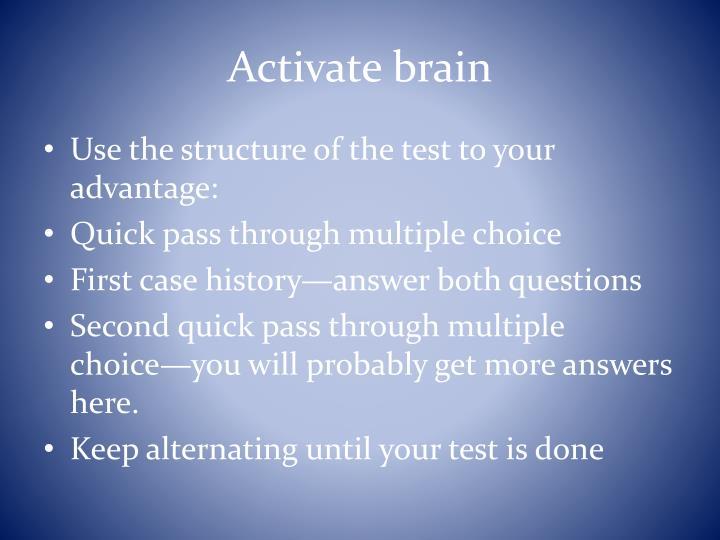 Activate brain