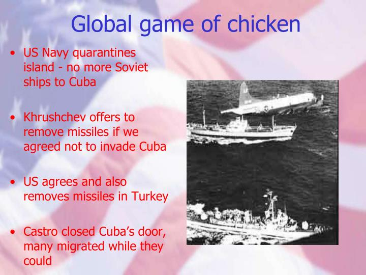 Global game of chicken