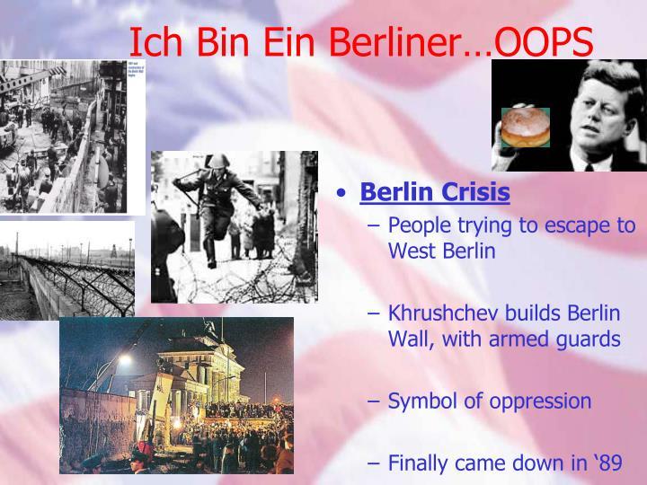 Ich Bin Ein Berliner…OOPS