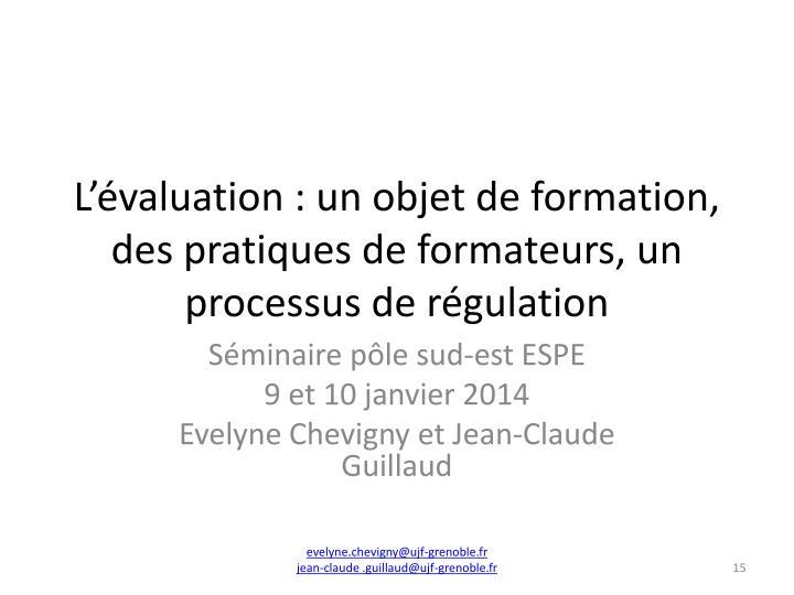 Lvaluation : un objet de formation, des pratiques de formateurs, un processus de rgulation