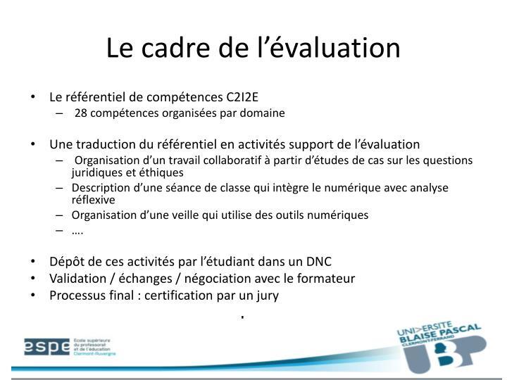 Le cadre de l'évaluation