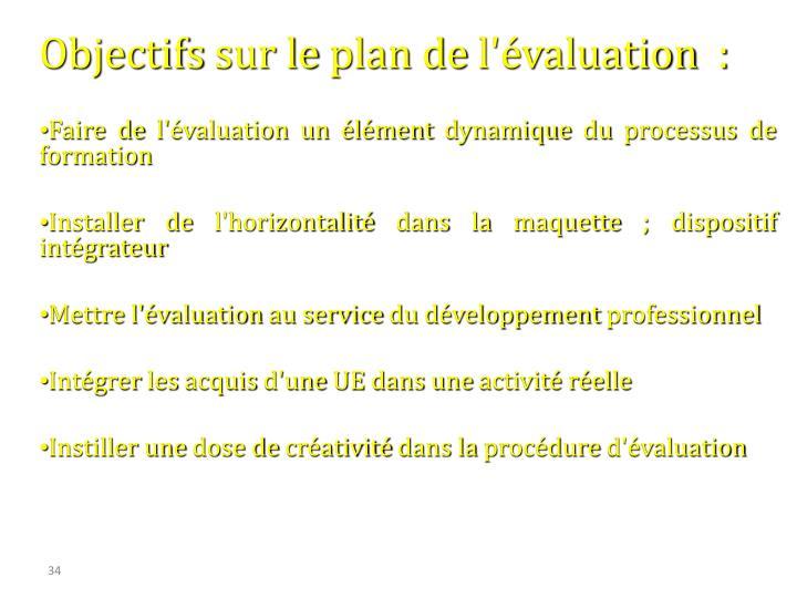 Objectifs sur le plan de l'valuation  :