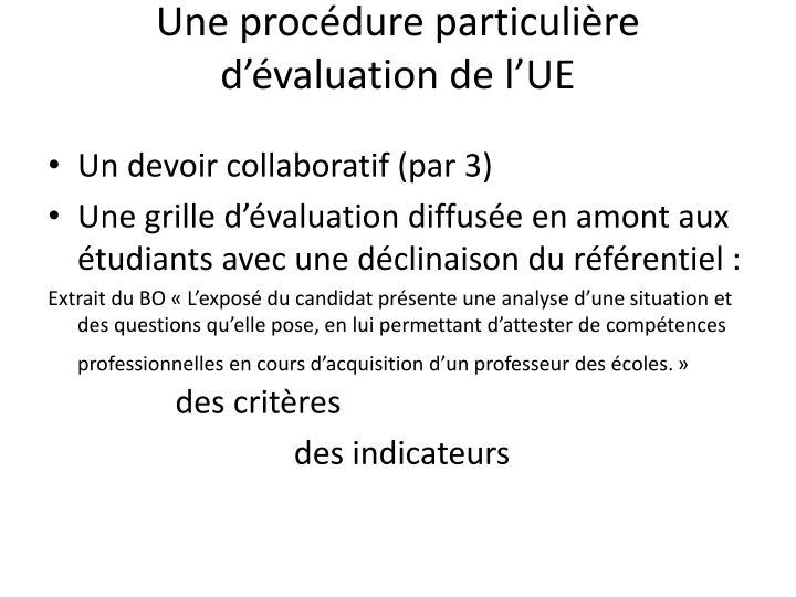 Une procédure particulière d'évaluation de l'UE