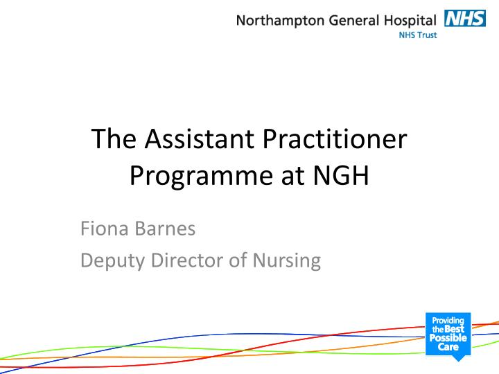 The assistant practitioner programme at ngh