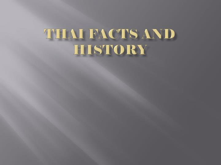Thai facts and history