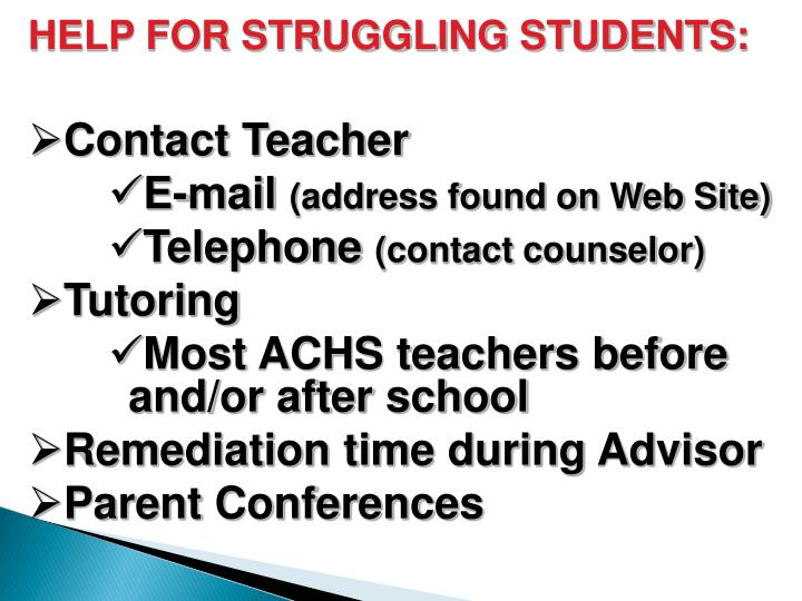 HELP FOR STRUGGLING STUDENTS: