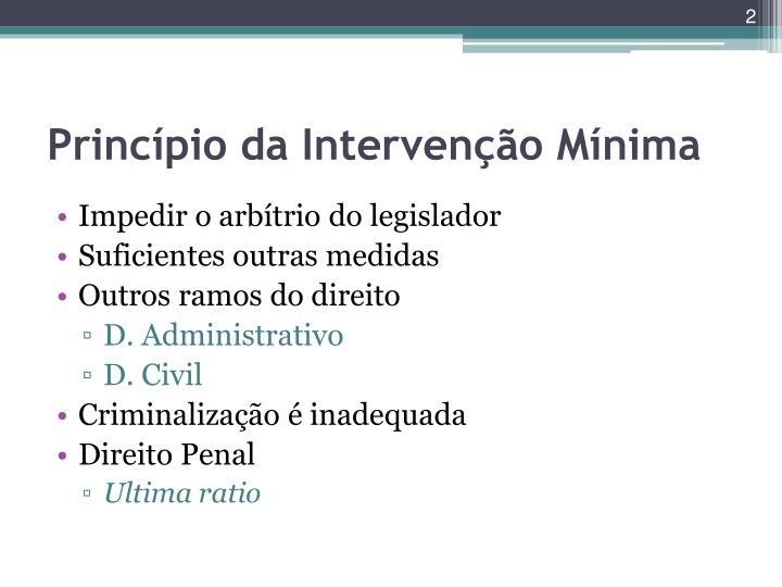 Princípio da Intervenção Mínima