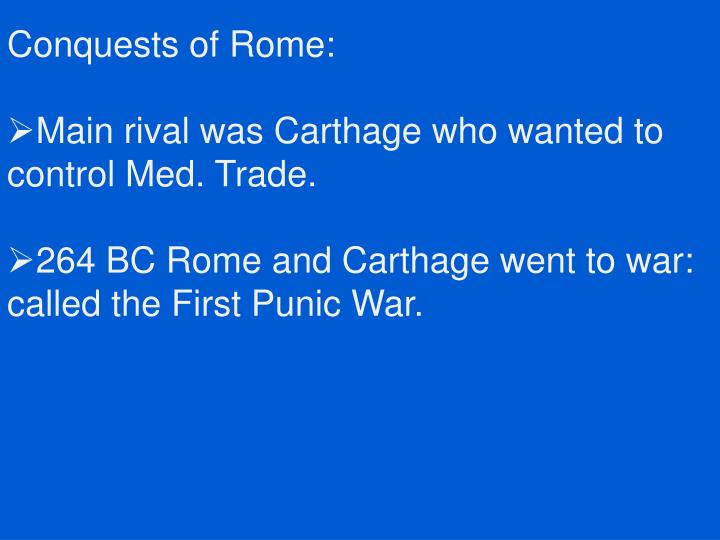 Conquests of Rome: