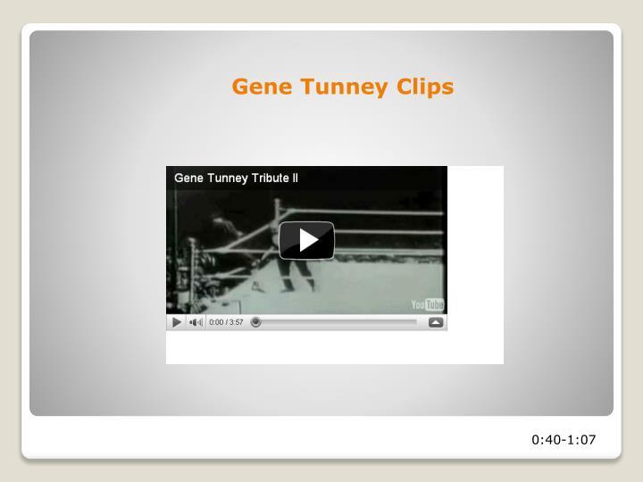 Gene Tunney Clips