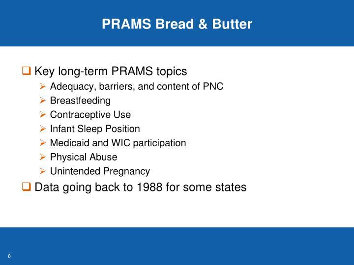 PRAMS Bread & Butter
