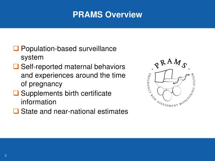 PRAMS Overview