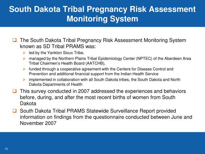 South Dakota Tribal Pregnancy Risk Assessment Monitoring System