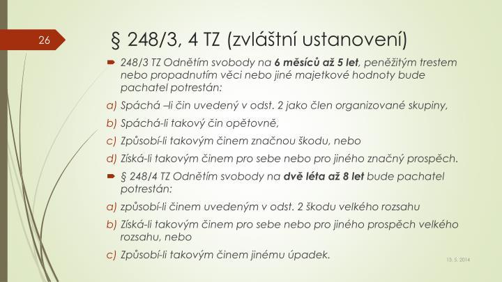 § 248/3, 4 TZ (zvláštní ustanovení)