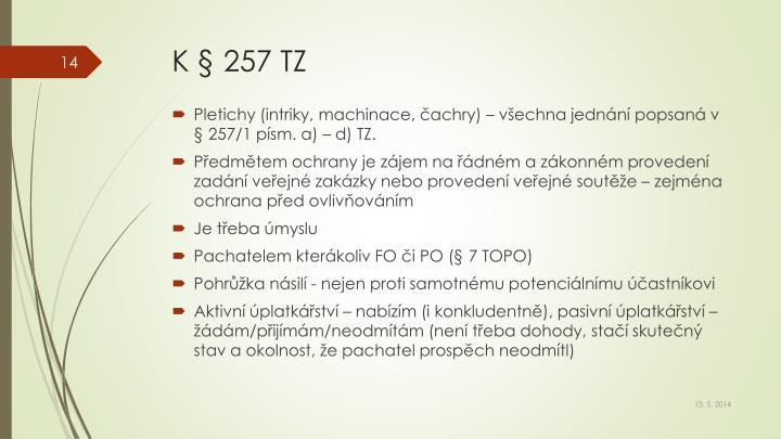 K § 257 TZ