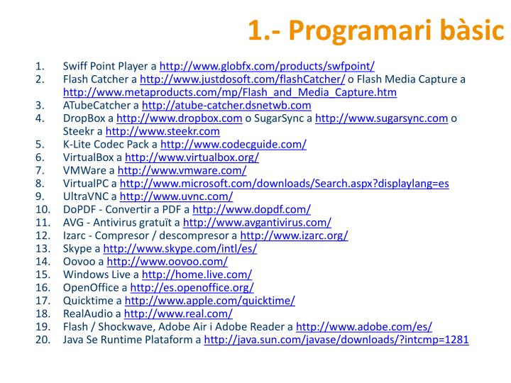 1.- Programari bàsic