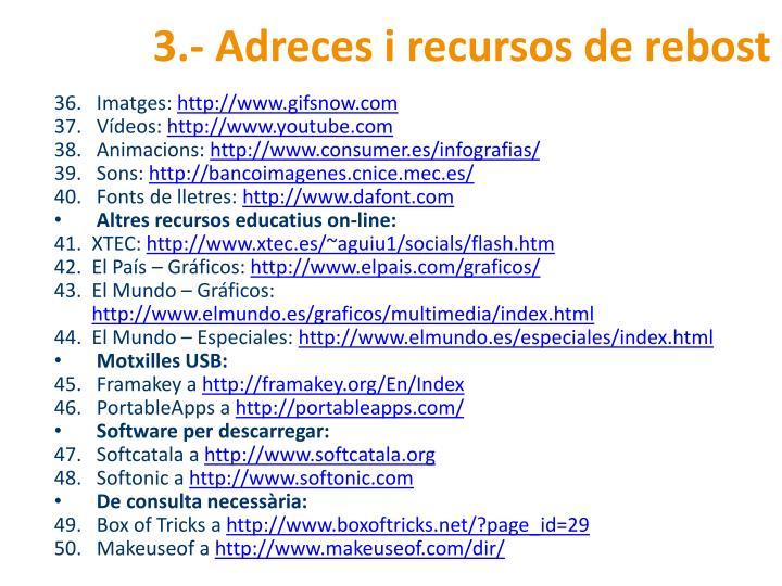 3.- Adreces i recursos de rebost
