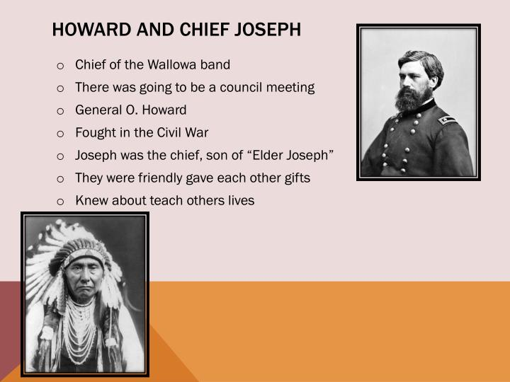 Howard and Chief Joseph