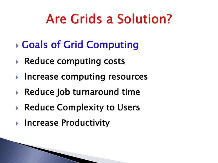 Are Grids a Solution?