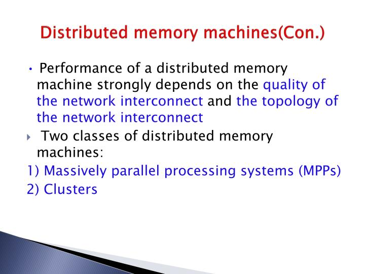 Distributed memory machines(Con.)