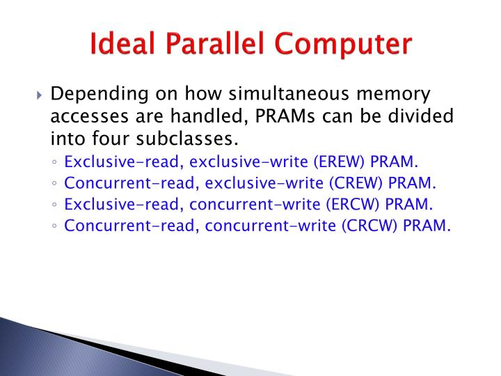 Ideal Parallel Computer