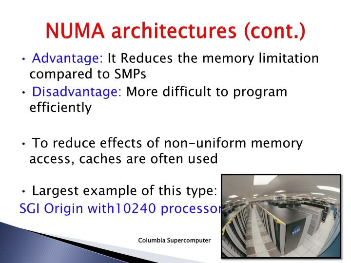 NUMA architectures (cont.)