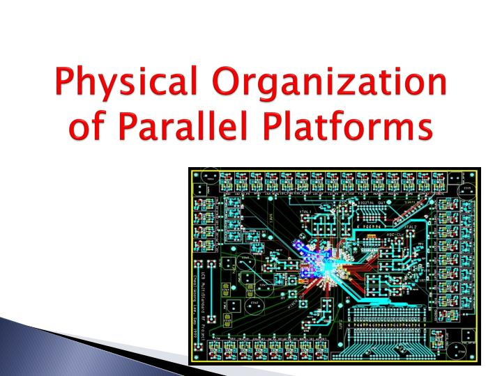 Physical Organization