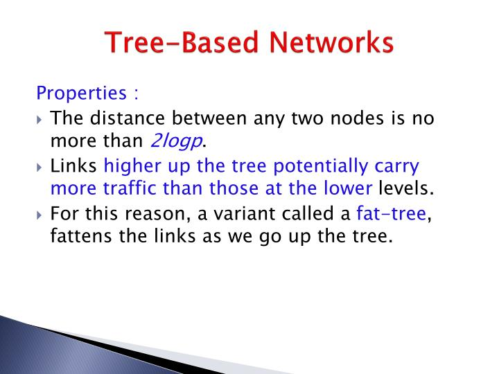 Tree-Based Networks